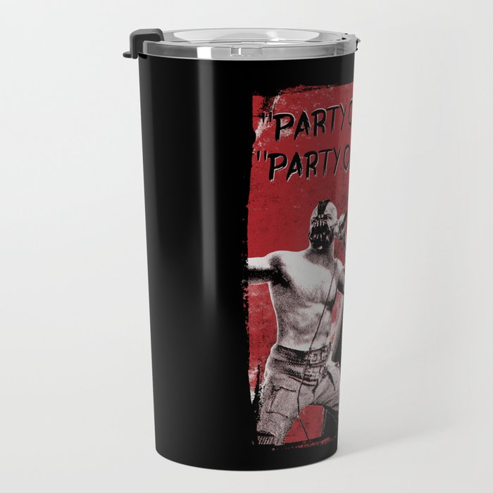 Party on, Bane Travel Mug