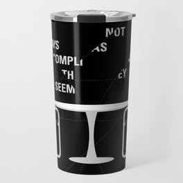Sit straight. Walk tall. A PSA for stressed creatives. Travel Mug