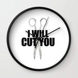 I Will Cut You Wall Clock