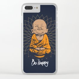Be Happy Little Buddha Clear iPhone Case