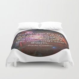 The Simple Things Quote / Paulo Coelho / Happy Someone Duvet Cover