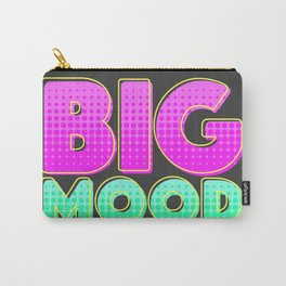 BIG MOOD Carry-All Pouch