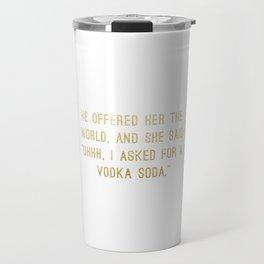 Vodka Soda Travel Mug