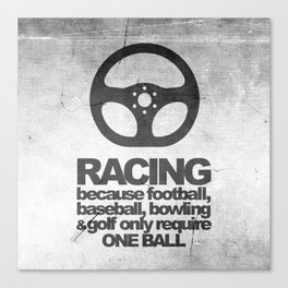 Racing Quotes Canvas Print