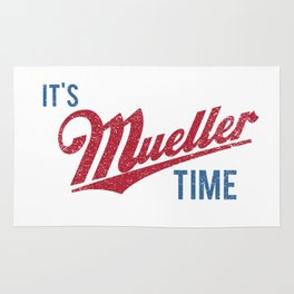 IT'S MUELLER TIME Investigate Impeach Anti-Trump Rug