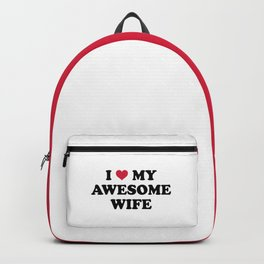 I Love My Wife Quote Backpack