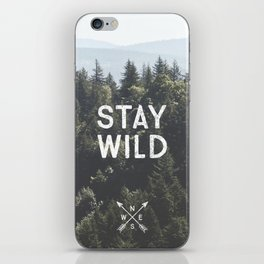Stay Wild - Mountain Pines iPhone Skin