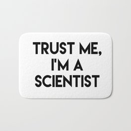 Trust me I'm a scientist Bath Mat