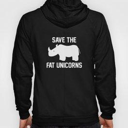 Save The Fat Unicorns Hoody