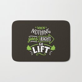 When Nothing Goes Right Go Lift Bath Mat