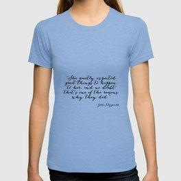 She quietly expected great things T-shirt