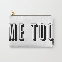 Me Too Carry-All Pouch