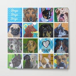 I Love Dogs! Metal Print