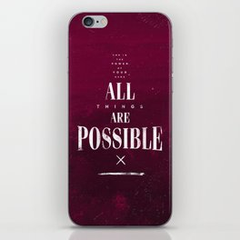All Things Are Possible iPhone Skin