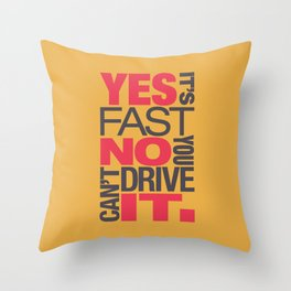 Yes it's fast No you can't drive it v1 HQvector Throw Pillow