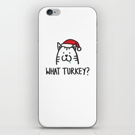 What turkey? iPhone Skin