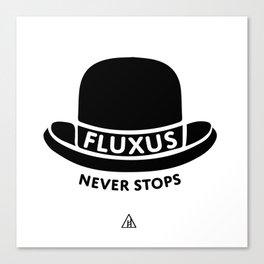 Fluxus Never Stops Canvas Print