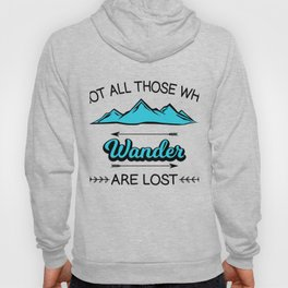 Travel Adventure Backpacking Camping Not All Who Wander Are Lost Montana Gift Hoody