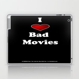 I (Love/Heart) Bad Movies print by Tex Watt Laptop & iPad Skin