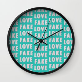 Fake Love - Typography Wall Clock