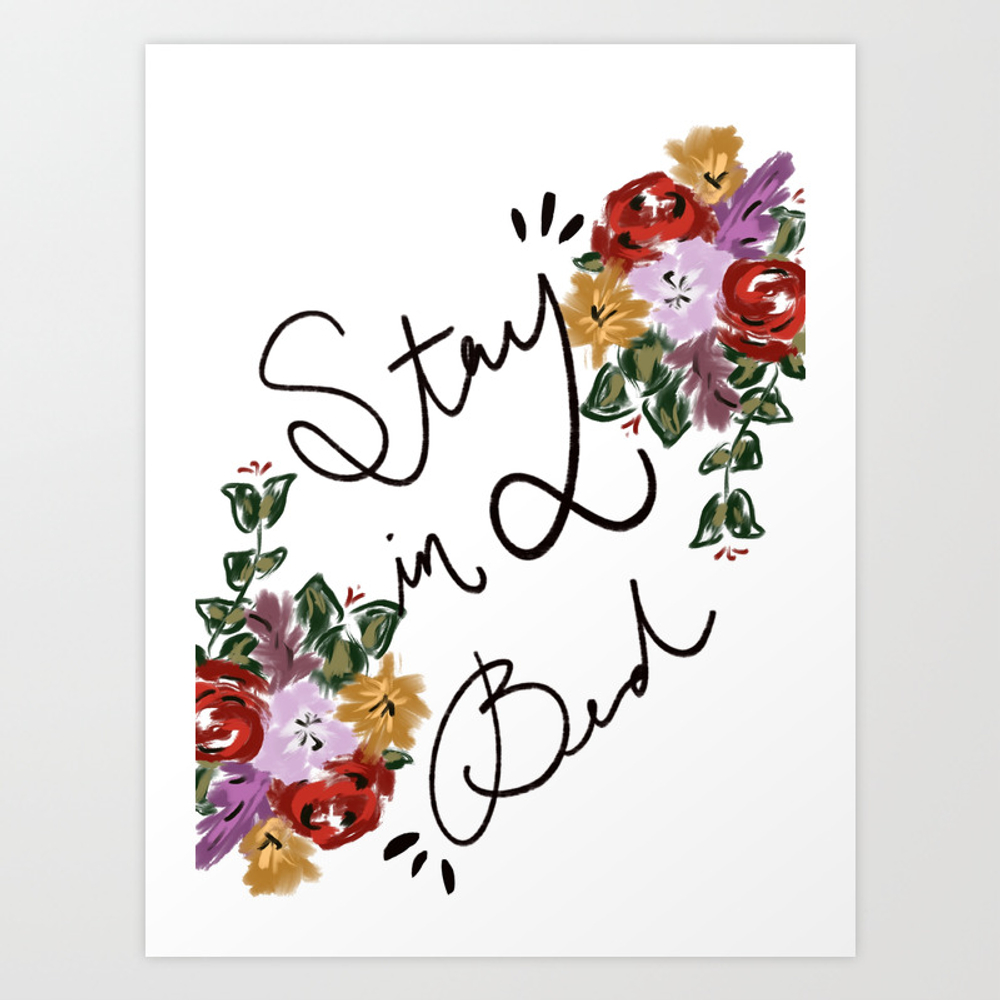 Stay In Bed Poster by Hdgreen7 PRN9019772