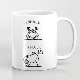 Inhale Exhale Pug Coffee Mug