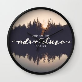 And So the Adventure Begins II Wall Clock