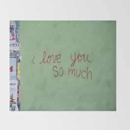 I love you so much Throw Blanket