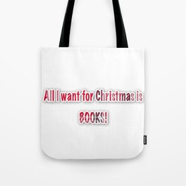 All I want for Christmas Tote Bag
