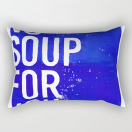 No Soup For You—Blue Rectangular Pillow