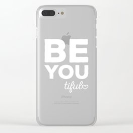 Be-You-Tiful Positive Quote Clear iPhone Case