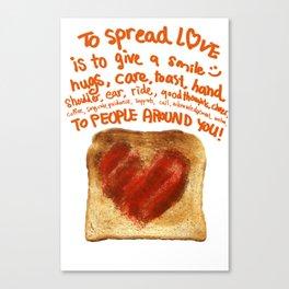 Spread Some Love Canvas Print
