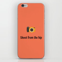 Shoot from the hip iPhone Skin