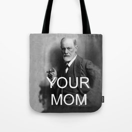 Your Mom Tote Bag