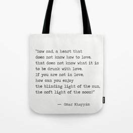 Omar Khayyám quote c Tote Bag