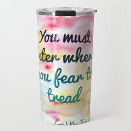 Enter where you fear to tread | Tower of Dawn Travel Mug