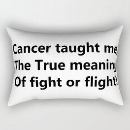 Cancer taught me Rectangular Pillow