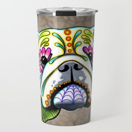English Bulldog - Day of the Dead Sugar Skull Dog Travel Mug