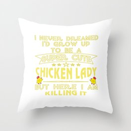 Super cute Chicken lady Throw Pillow