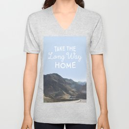 Take the long way home. Unisex V-Neck