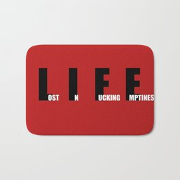 this is the life Bath Mat