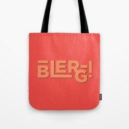 Blerg! An Ode to 30 Rock Tote Bag