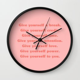 Give yourself... Wall Clock