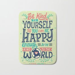 Be kind to yourself Bath Mat