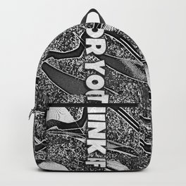THINK FOR YOURSELF Backpack