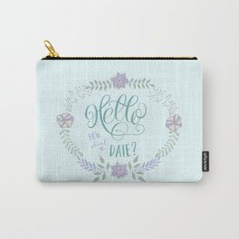 Hello: How about a date? Blue romance Carry-All Pouch