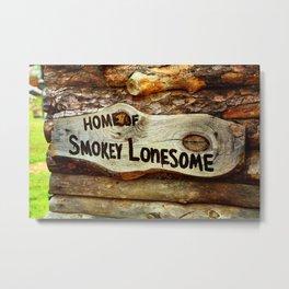 Smokey Lonesome Sign - Clean Metal Print