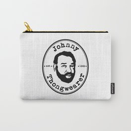 Johnny Thongwearer Carry-All Pouch