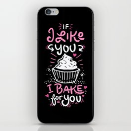 Bake For You iPhone Skin