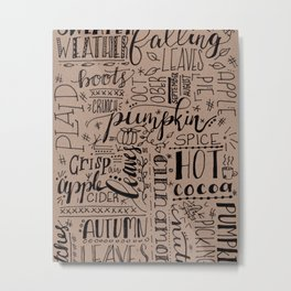 All Things Fall on Craft Metal Print
